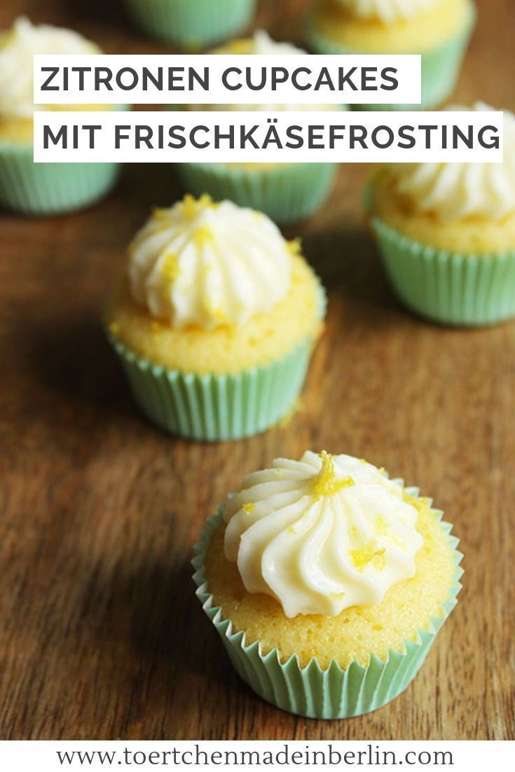 Zitronige Mini Cupcakes - Törtchen - Made in Berlin