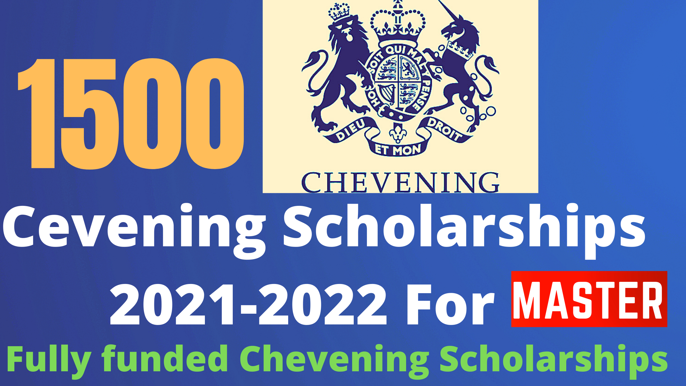 1500 Chevening Fully funded Scholarships 2021-2022 for all ...