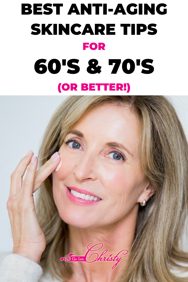 Anti Aging Tips Best Skin Care Tips For 60s And 70s Reverse Aging Skin Anti Aging Skin Care Aging Skin Care