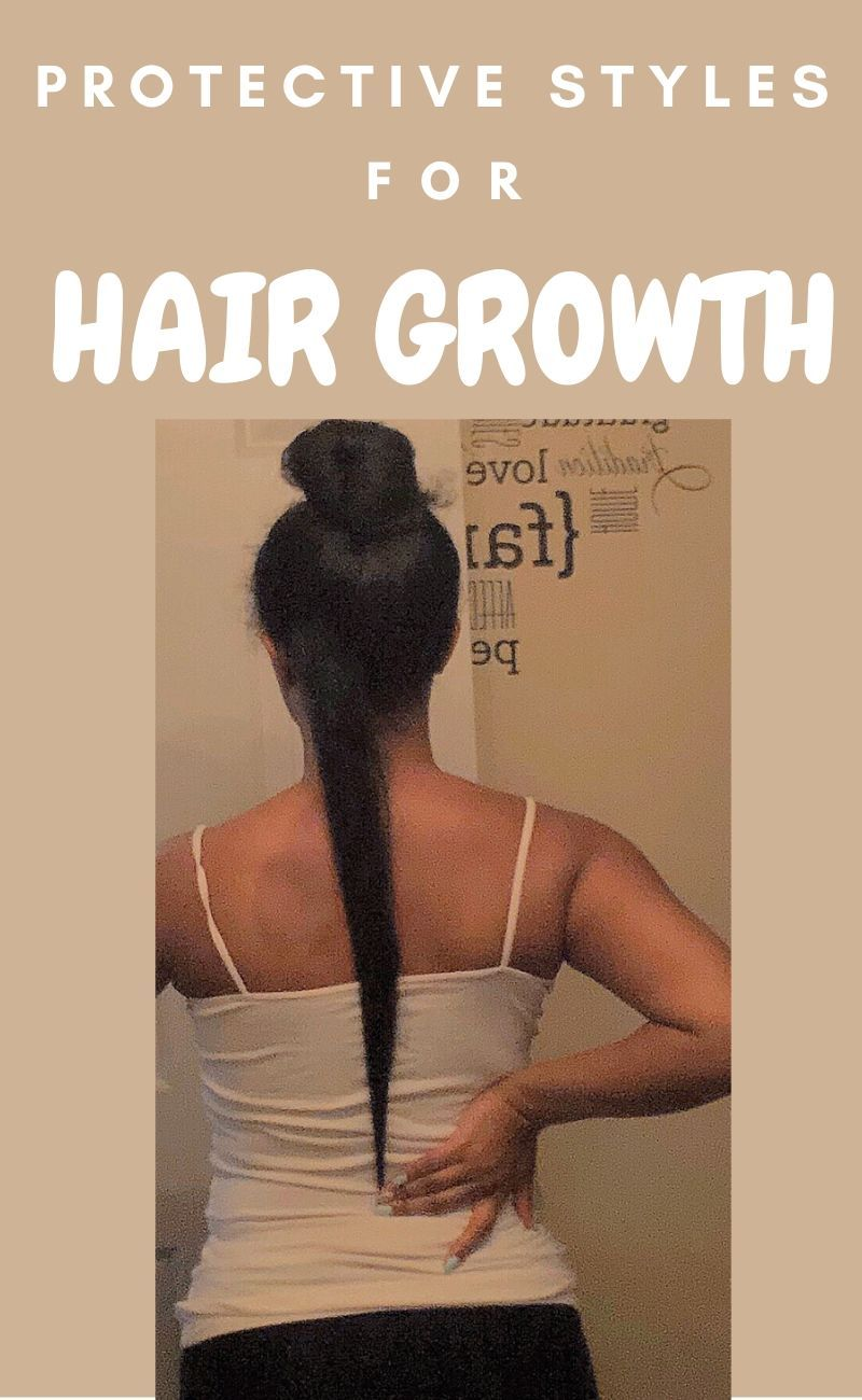Protective Styles For Hair Growth In 2020 Natural Hair Styles Protective Hairstyles For Natural Hair Protective Hairstyles