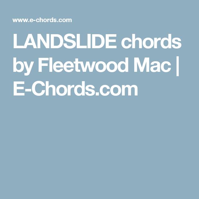 LANDSLIDE chords by Fleetwood Mac | E-Chords.com | guitar sheet ...