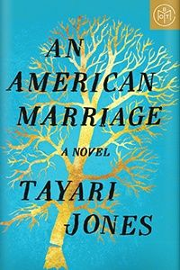 An American Marriage (hardcover) by Tayari Jones