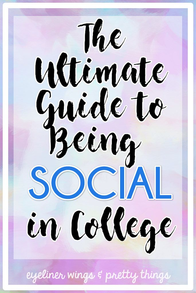 The Ultimate Guide to Being Social in College  How to Be Social in College How to be Extroverted in College  Making Friends in College  ew  pt