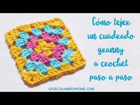Cómo tejer un cuadrado granny o cuadrado de la abuela a crochet paso ...