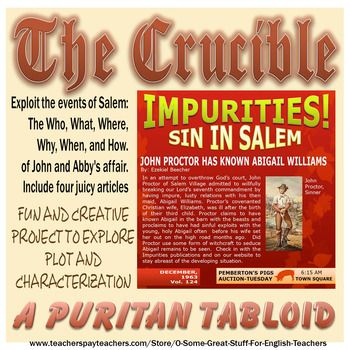 THE CRUCIBLE A PURITAN TABLOID Creative Project For