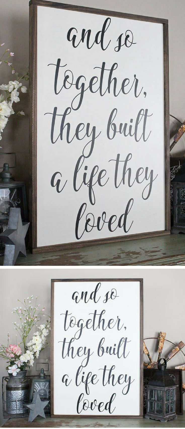 Wedding bedroom decoration ideas  And So Together They Built A Life They Loved Wood Sign Framed Sign