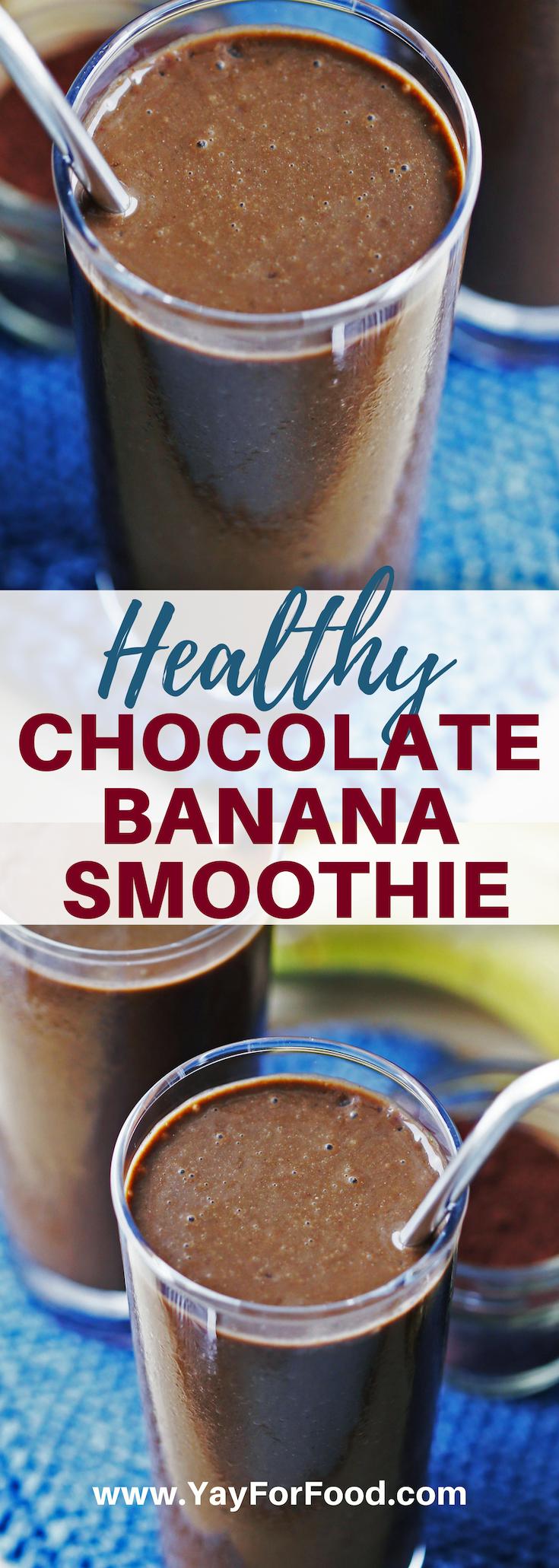 Healthy Chocolate Banana Smoothie #chocolatebananasmoothie
