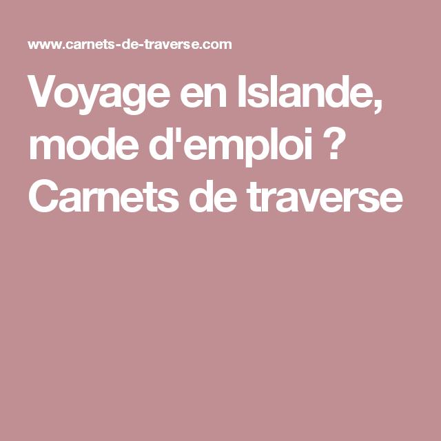 Voyage en Islande, mode d'emploi ✖ Carnets de traverse