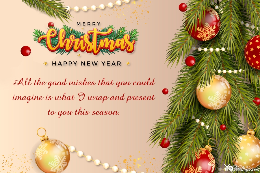 Wishing You Christmas And Happy New Year 2021 Greeting Card Online Merry Christmas And Happy New Year Happy New Year Greetings Happy New Year Wishes