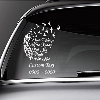 In Loving Memory of Custom Car Vinyl Decal Your Wings Were Ready With Feather