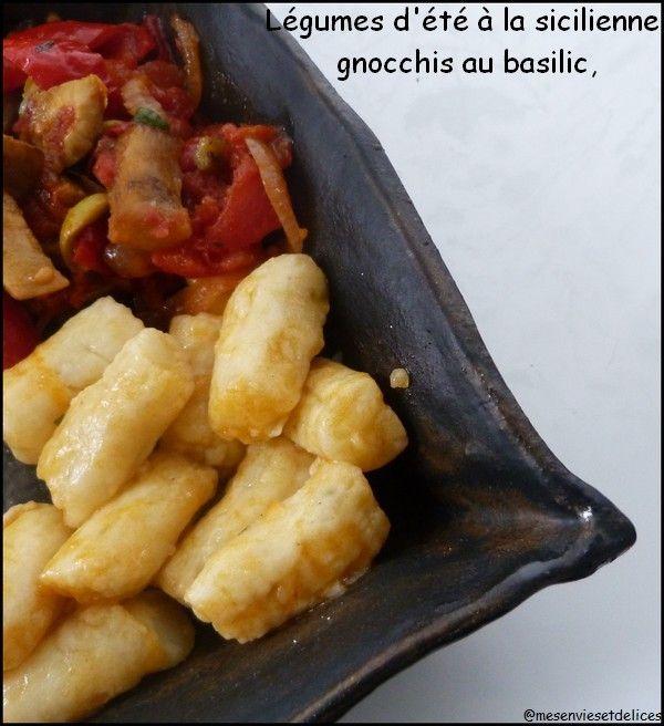 gnocchis au basilic, légumes d'été à la sicilienne