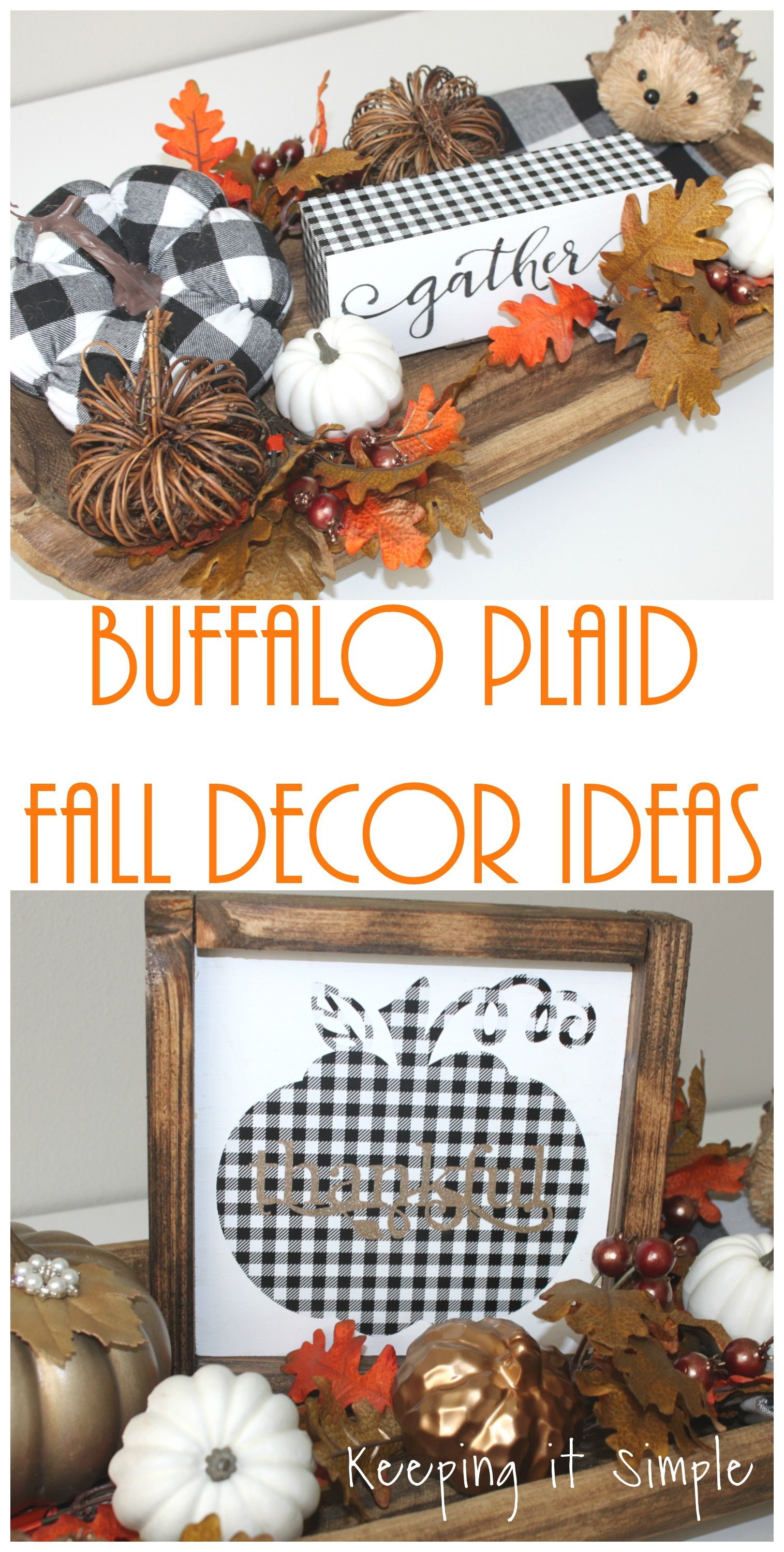 Buffalo Plaid Pumpkin Sign • Keeping it Simple