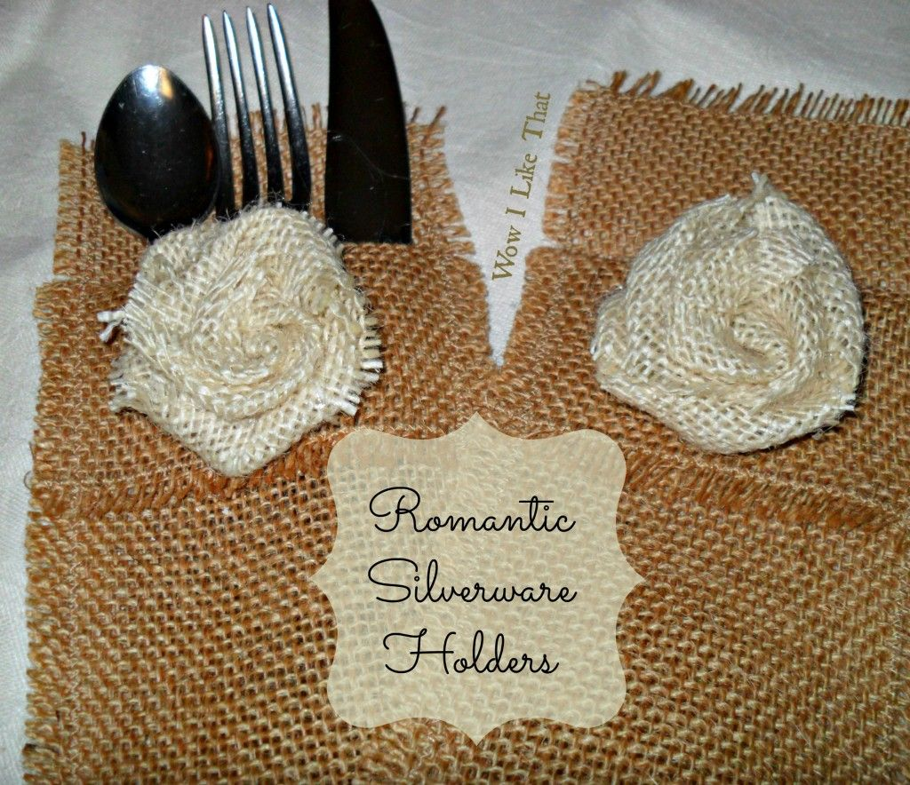 Burlap Silverware Holder Tutorial Perfect For That Special