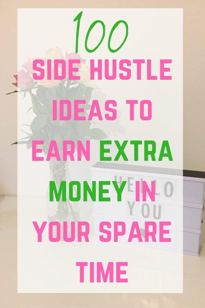 100 legitimate ways to make extra money | Extra money, Hustle and ...