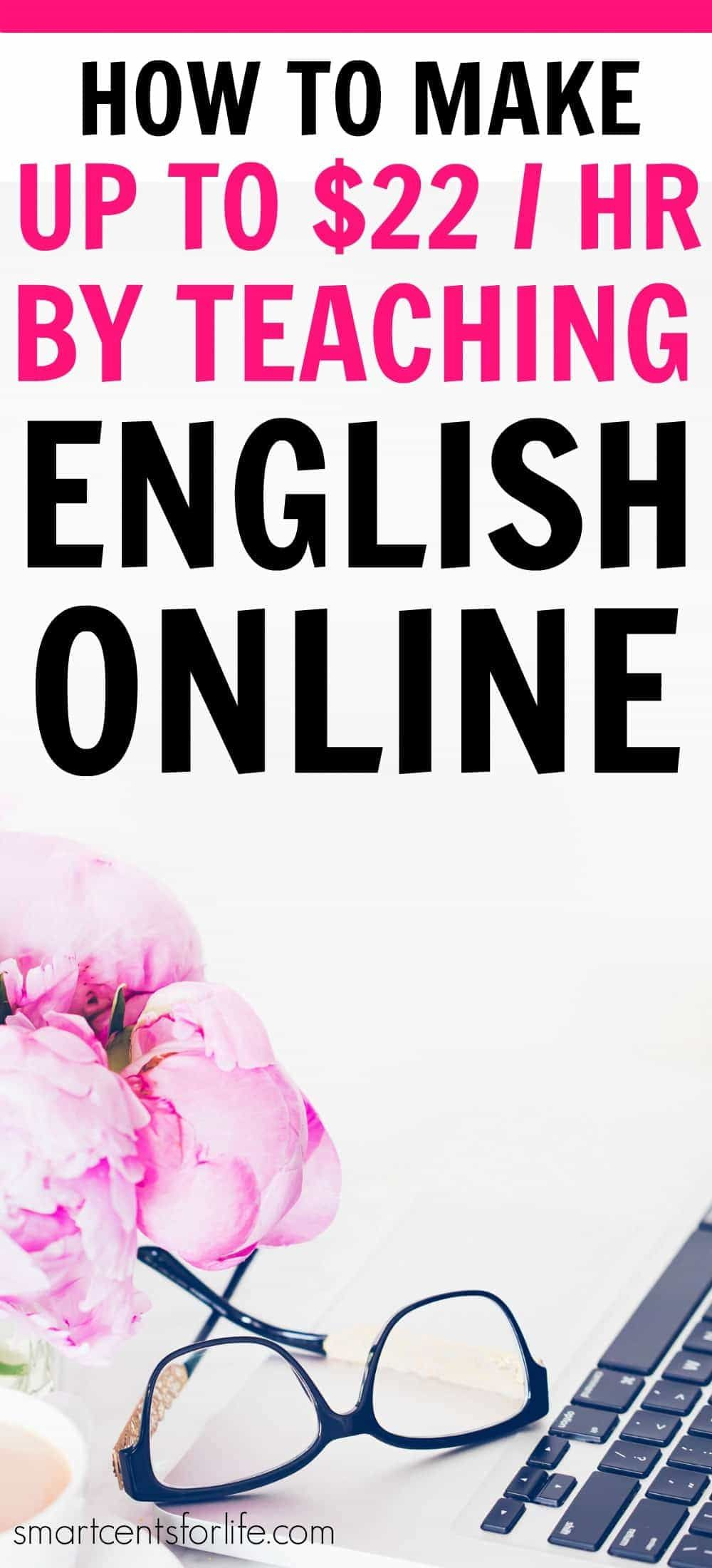 How To Make Up To $22 An Hour By Teaching English Online | Online ...