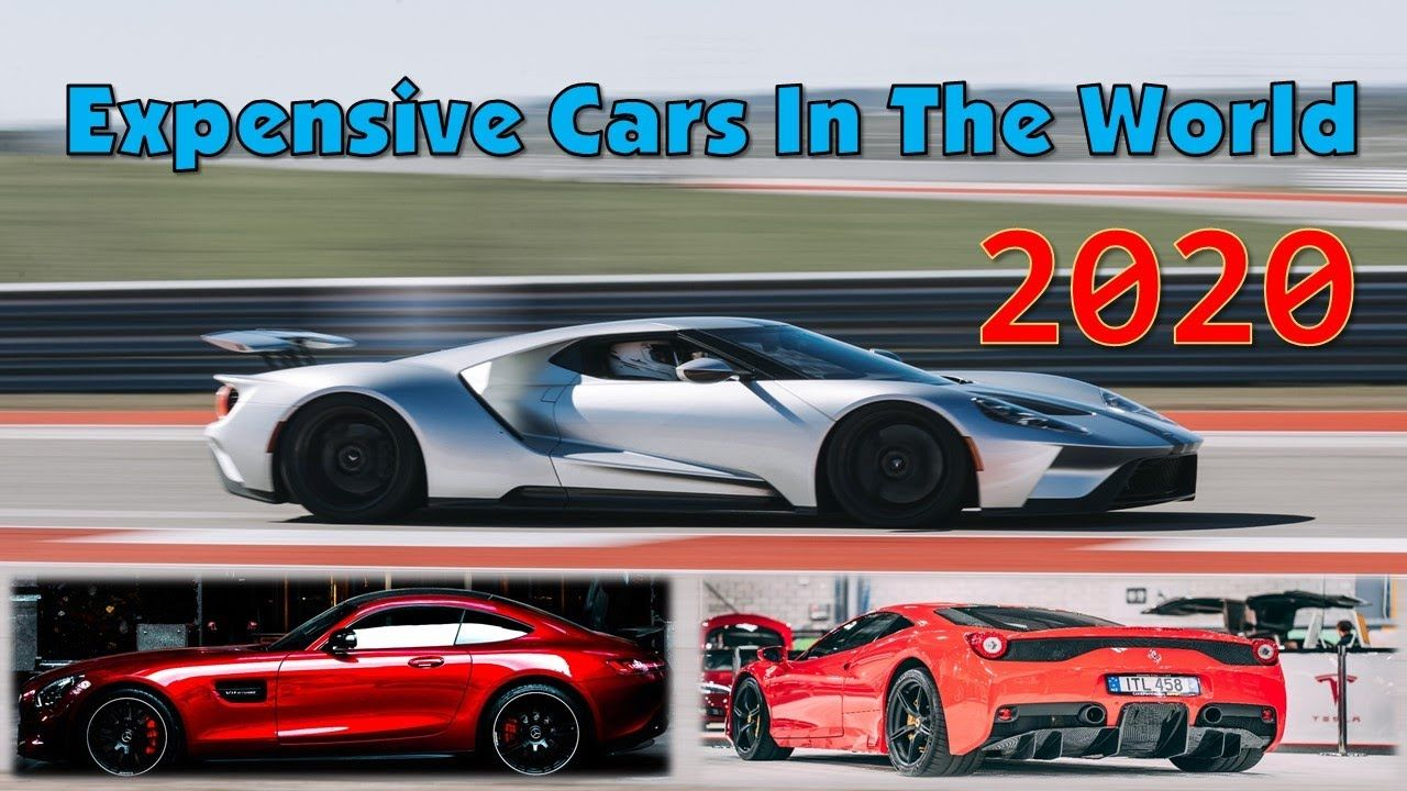 Top 10 Most Expensive Cars In The World 2020 In 2020 Car In The World Expensive Cars Most Expensive Car