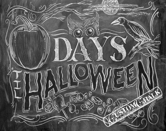Halloween countdown print - Chalkboard Art Print - Buy One, Give ...
