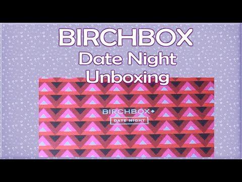 Birchbox DATE NIGHT Unboxing