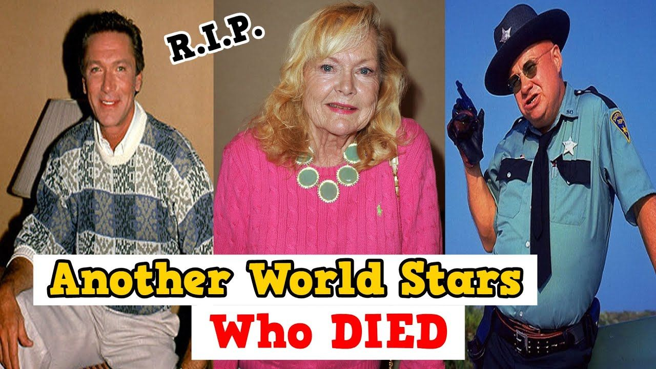 Soap Opera Another World STARS Who DIED Celebrity News
