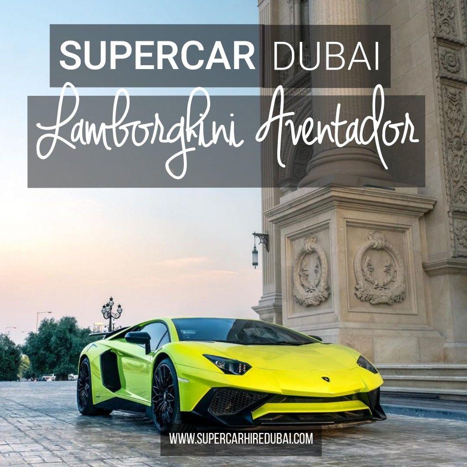 Lamborghini Aventador Sv Rental Dubai In 2020 Super Cars Car Rental Luxury Car Rental