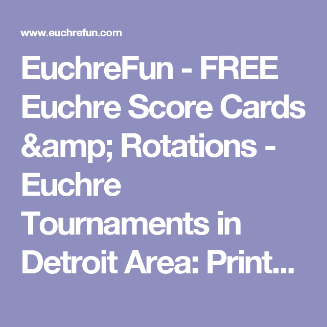 Euchrefun  Free Euchre Score Cards  Rotations  Euchre