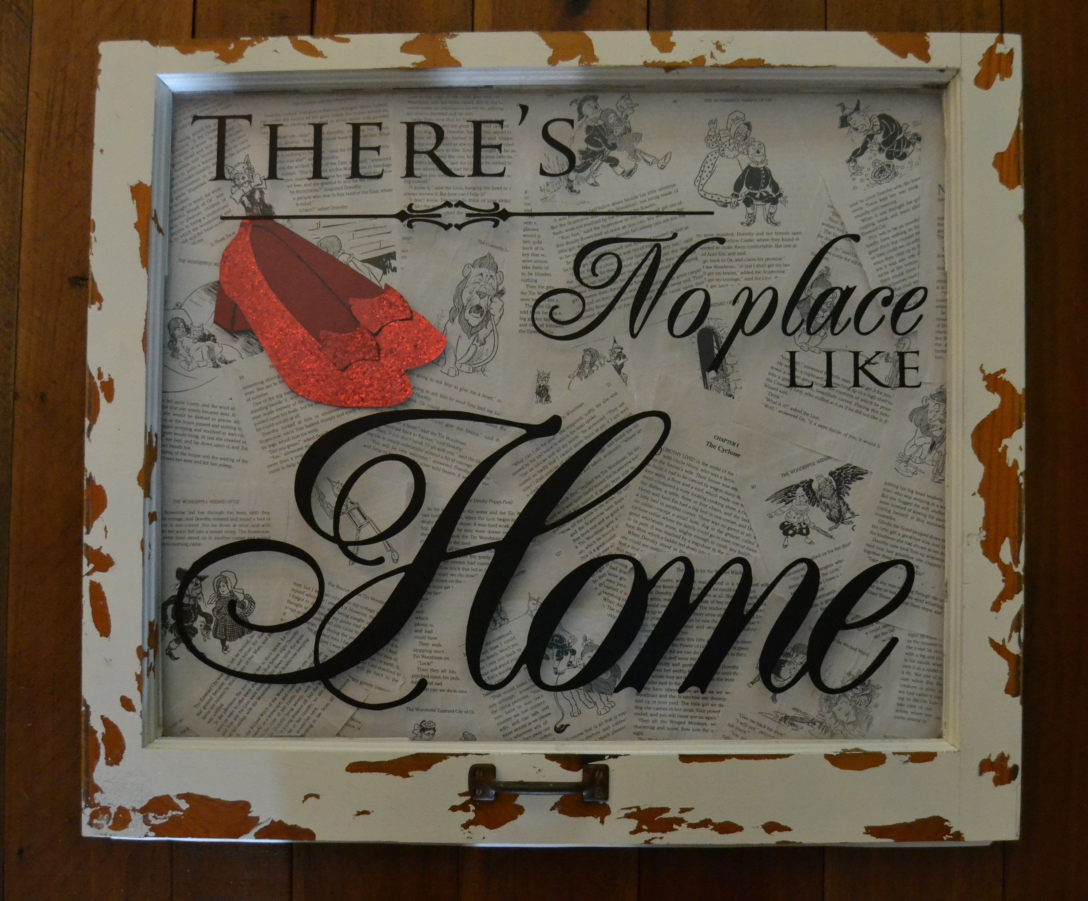 There S No Place Like Home Shadowbox From Vintage Window The Background Is Pages Wizard Of Oz And Course Dorothy Shoes Are Red Glitter