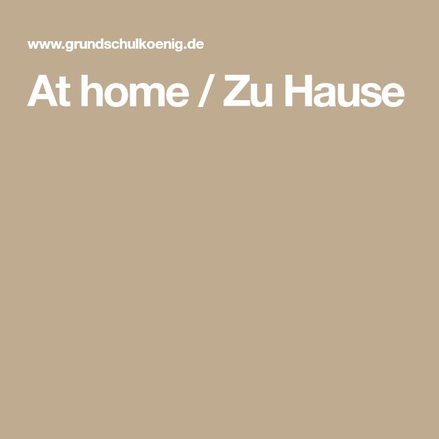 At home / Zu Hause | Englisch | Pinterest | zu Hause, Englisch und ...