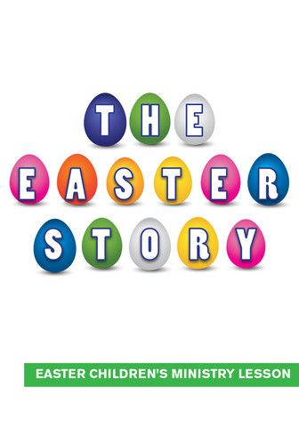 Easter Children's Church Lesson - The Easter Story | The