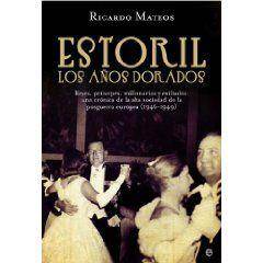 Estoril, los años dorados (Historia del Siglo XX)