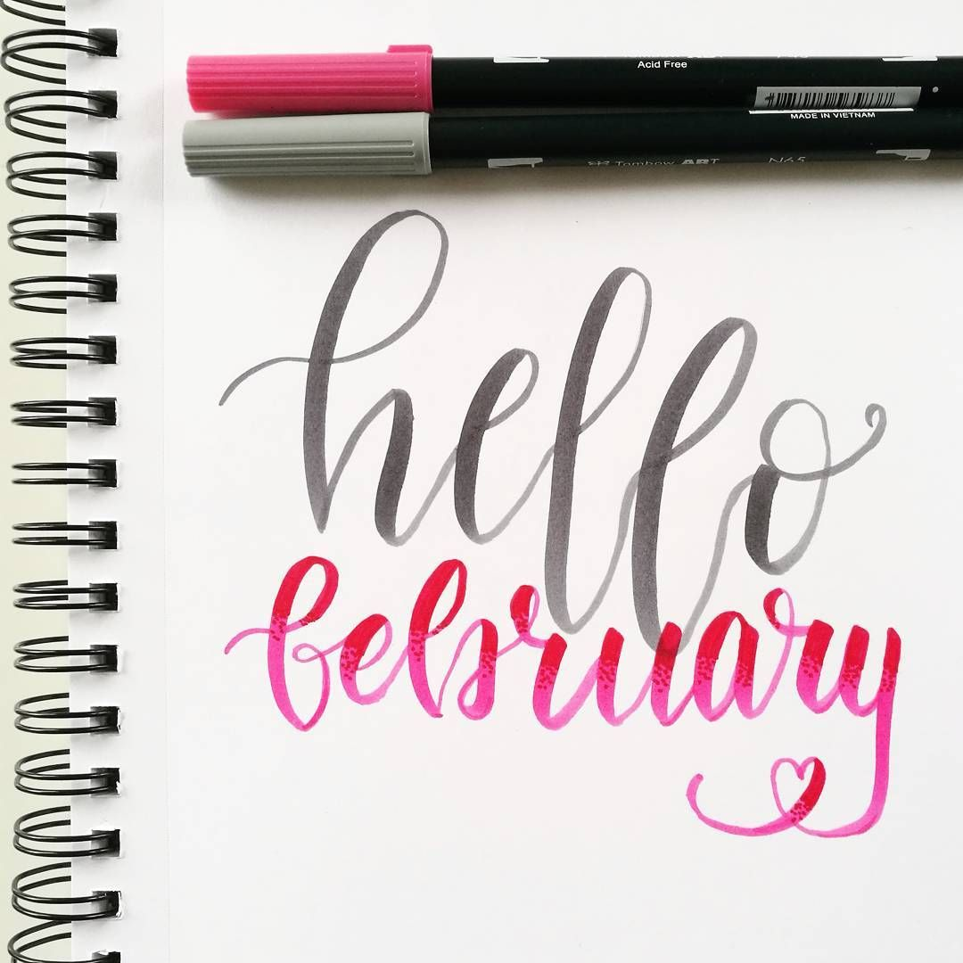 Hello February Hand Lettering With Tombow Dual Brush