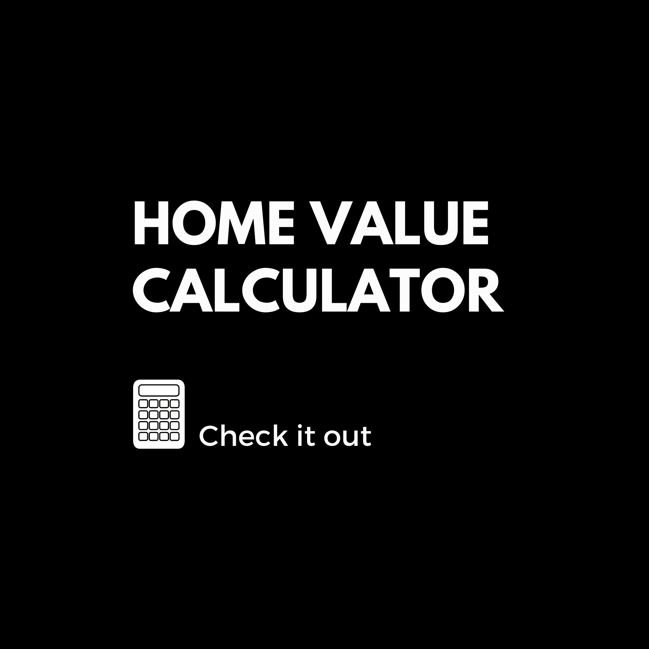 What S Your Home Worth In 2020 Home Value Calculator How To Find Out Calculator
