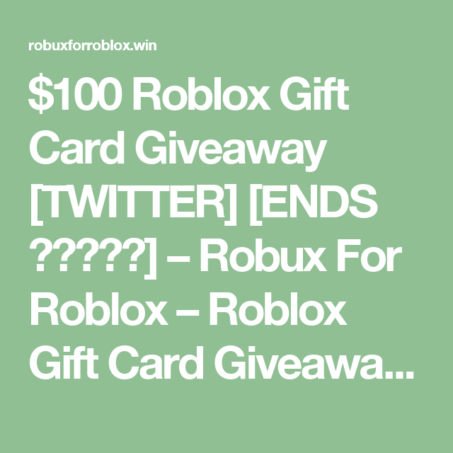 Robux Gift Card Ireland 100 Roblox Gift Card Giveaway Twitter Ends Robux For Roblox Roblox Gift Card Giveaway List Roblox Gifts Gift Card Giveaway Roblox