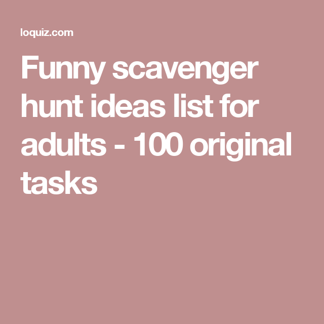 Funny Scavenger Hunt Ideas List For Adults