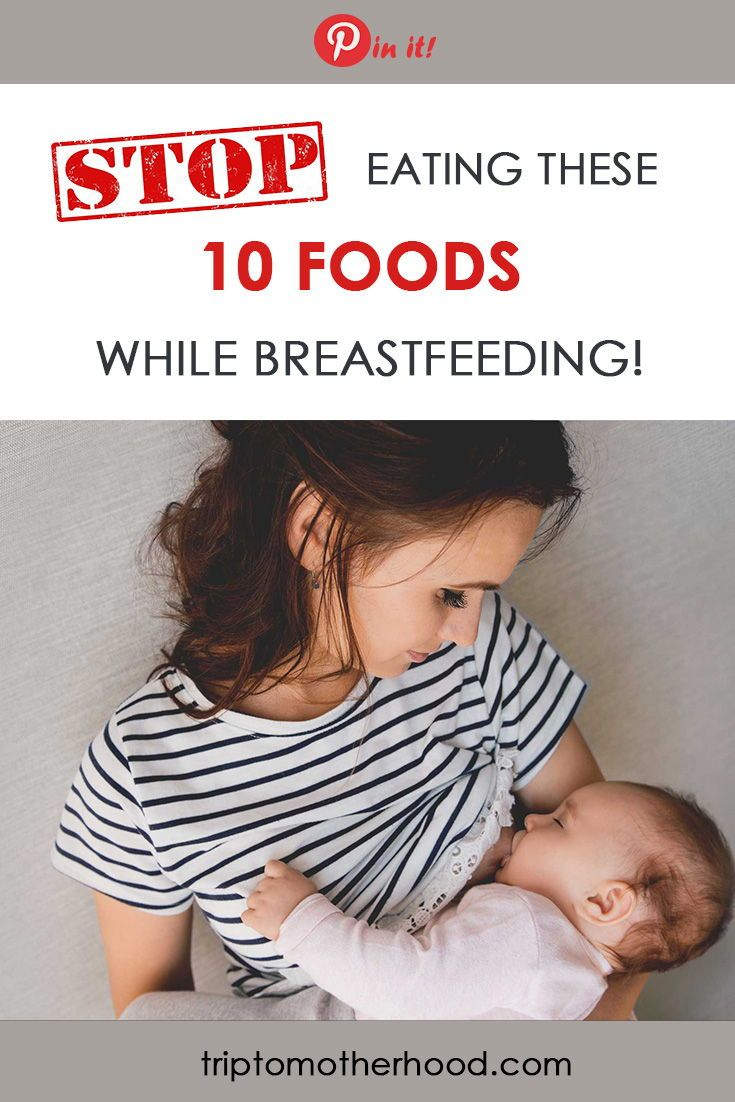 10 Foods Not To Eat While Breastfeeding  Breastfeeding -1256