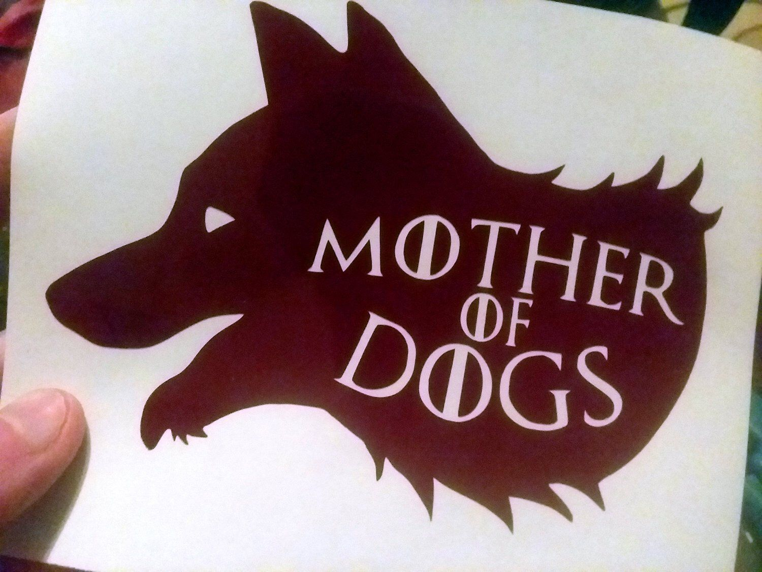 Mother of Dogs Decal Game of Thrones Daenerys Khaleesi