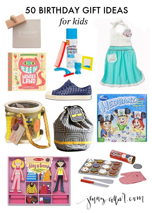 How Do You Choose The Perfect Gift For Kid Who Has Everything Here Are 50 Birthday Ideas To Help Make Your Life A Bit Easier