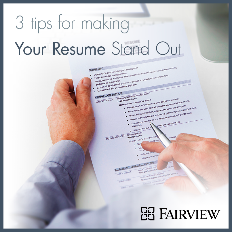 3 Tips For Making Your Resume Stand Out  Resume That Stands Out