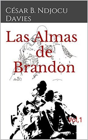 Las Almas De Brandon Vol 1 Books Cesar Brandon