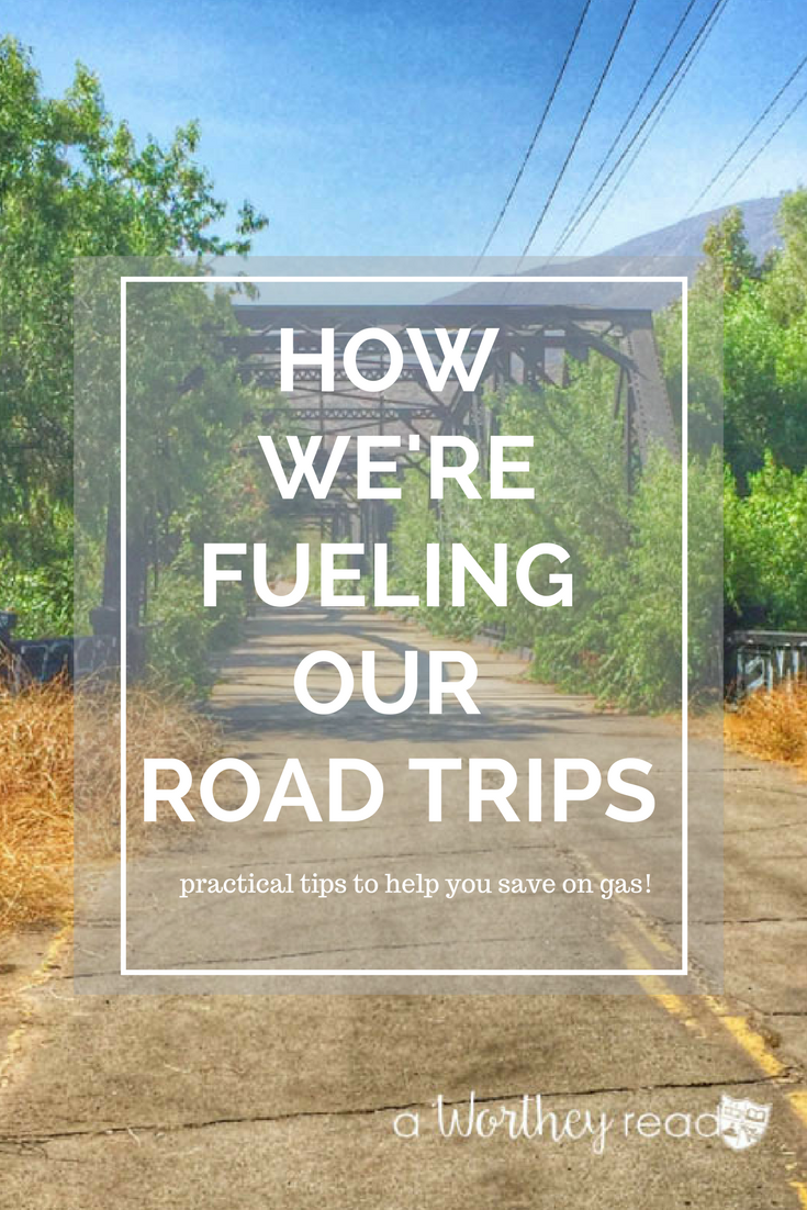 Gas Road Trip Planning On Taking A Road Trip Soon Get Tips On How We Fuel Our