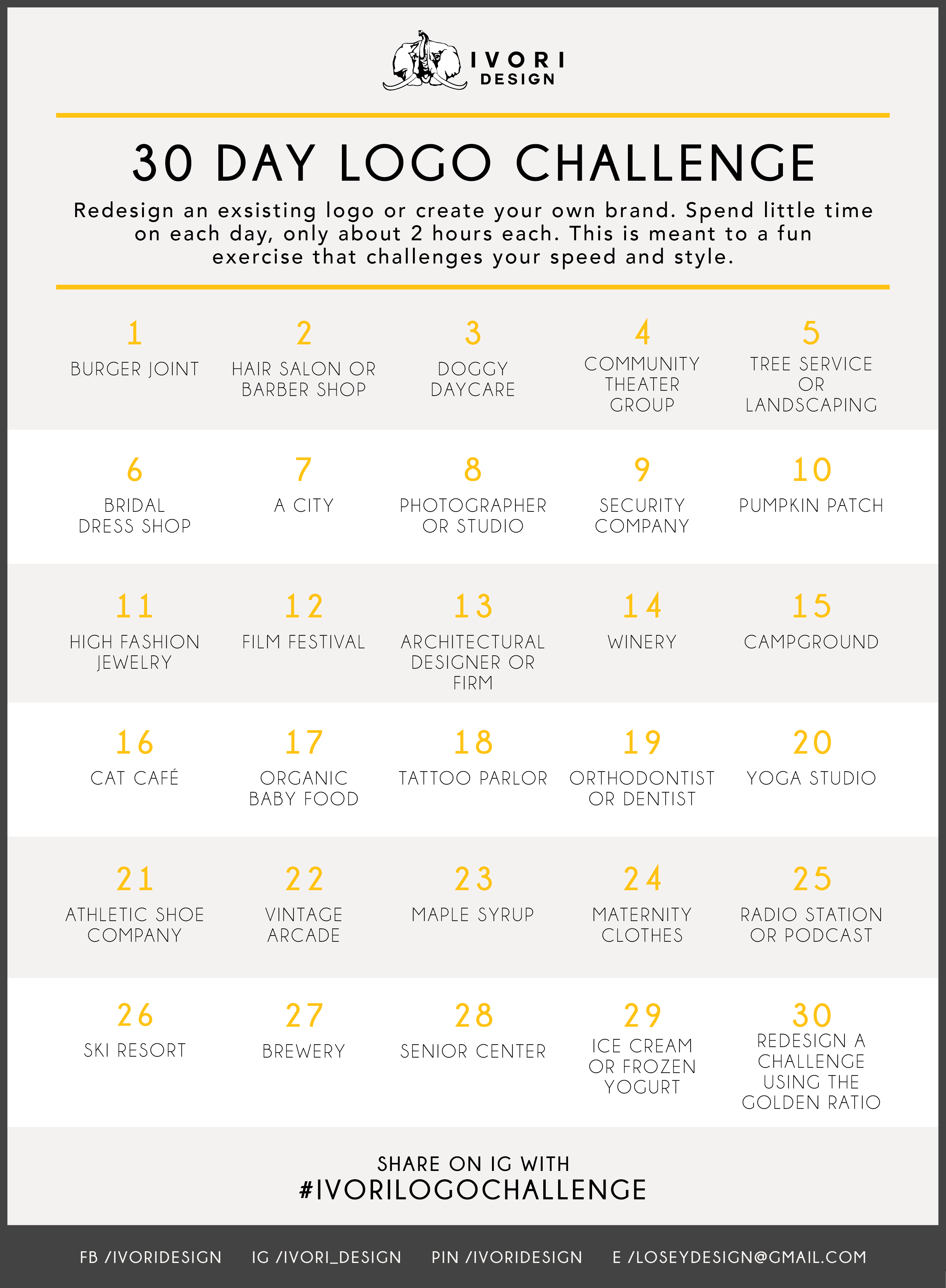 30 Day Logo Challenge An Easy Exercise For Graphic Designers Create 1 Logo A Day For Graphic Design Lessons Learning Graphic Design Freelance Graphic Design