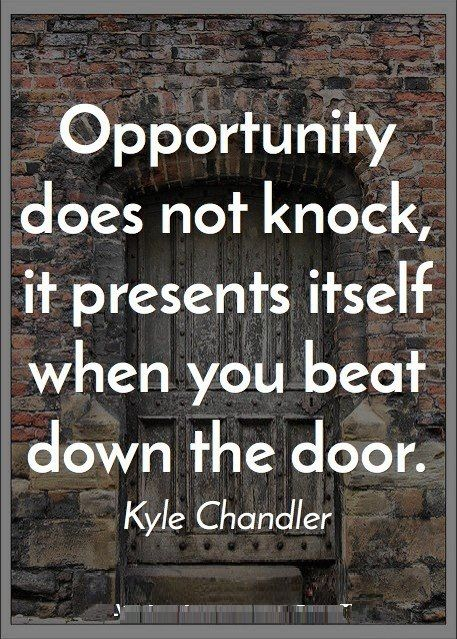 Opportunity doesn't knock, it presents itself when you beat the door. #motivationalquotes #inspirationalquotes