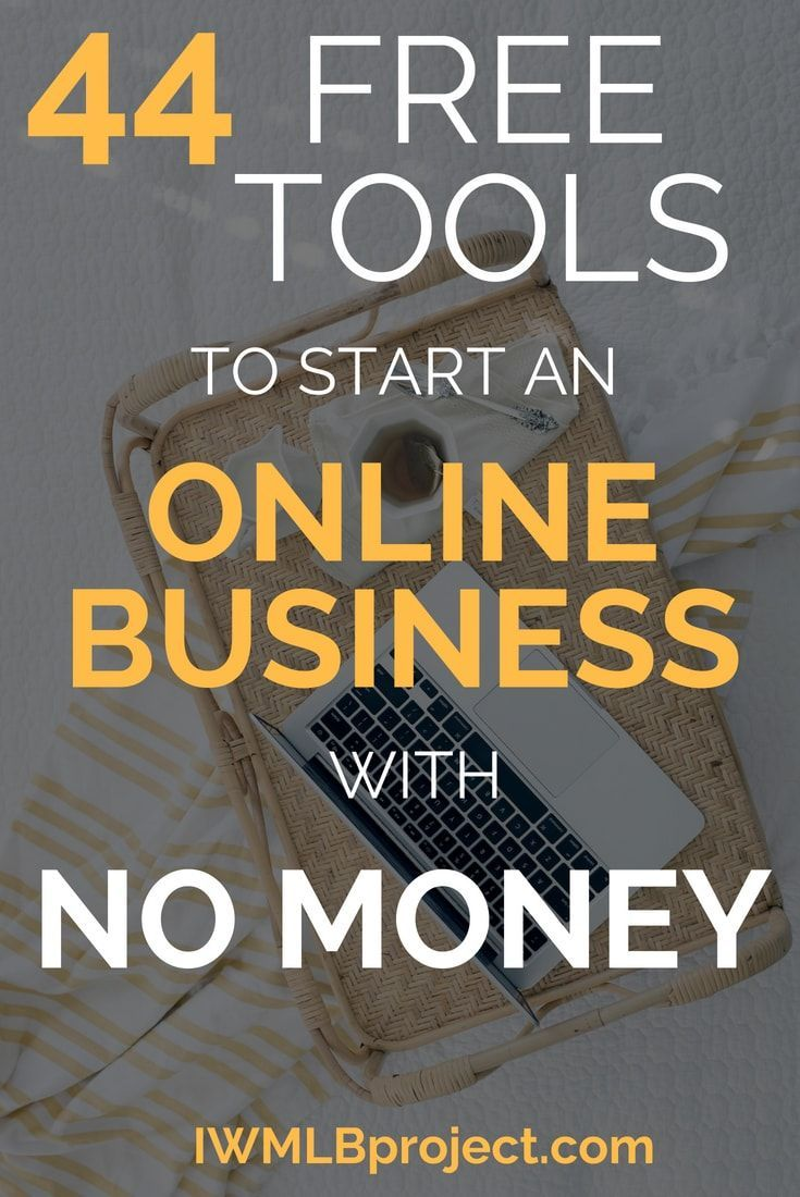 44 Free Tools To Start An Online Business With No Money