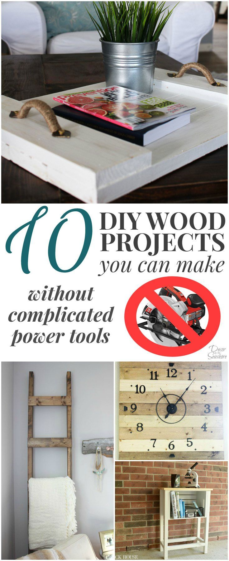 10 Diy Wood Projects You Can Make Without Complicated Power Tools