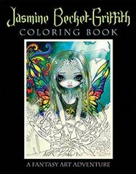 Jasmine Becket Griffith Coloring Book PDF EPUB