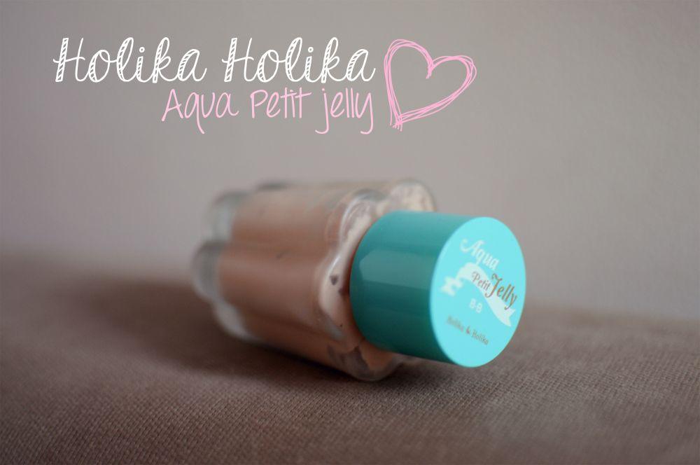 Holika Holika, Aqua Petit Jelly Review