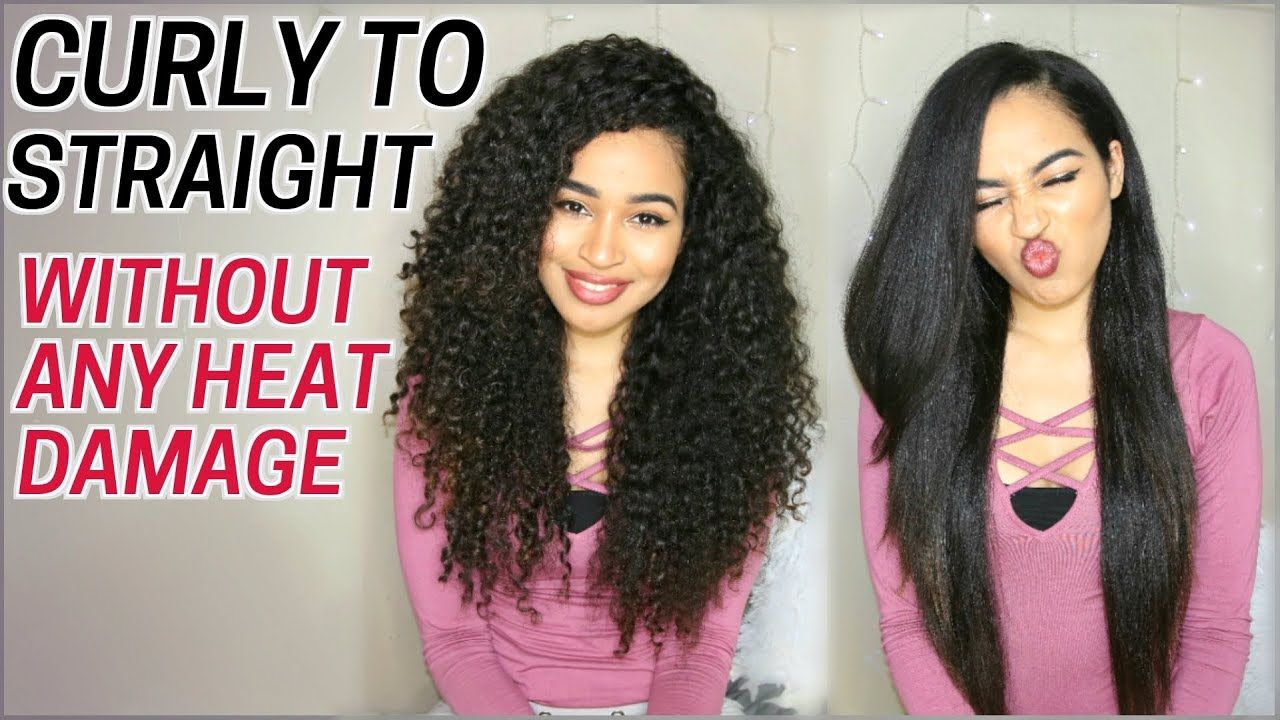 How I Straighten My Curly Hair Without Heat Damage Curly To Straight R Hair Without Heat Curly Hair Styles Straightening Curly Hair