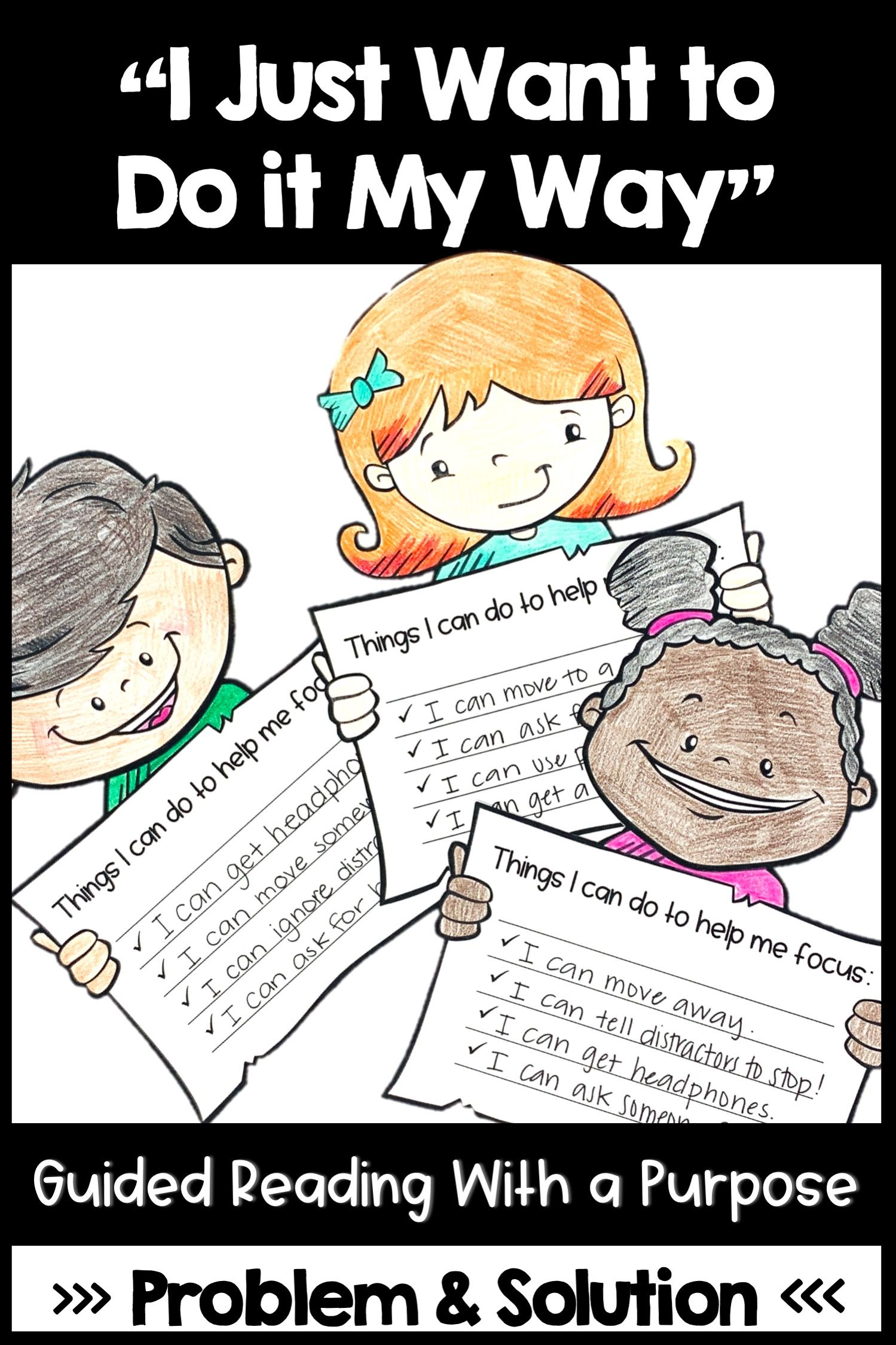 I Just Want To Do It My Way Guided Reading