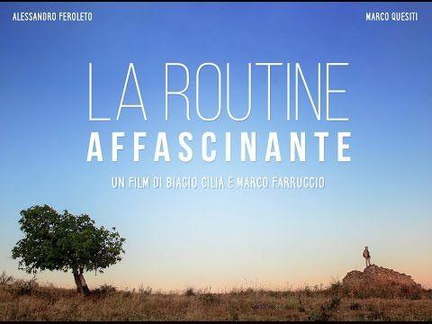 La Routine Affascinante (A Fascinating Routine) filmmaking
