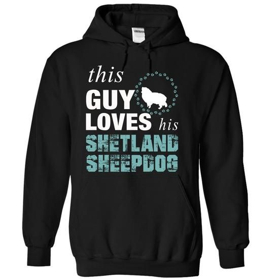 This guy loves his Shetland Sheepdog - #grandparent gift #student gift. CHECK PRICE => https://www.sunfrog.com/Pets/This-guy-loves-his-Shetland-Sheepdog-sgwbh-Black-6471748-Hoodie.html?68278