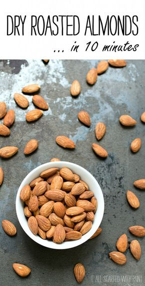 Dry Roasted Almonds How To In 10 Minutes Roasted Almonds Nut Recipes Roasted Almonds Recipe